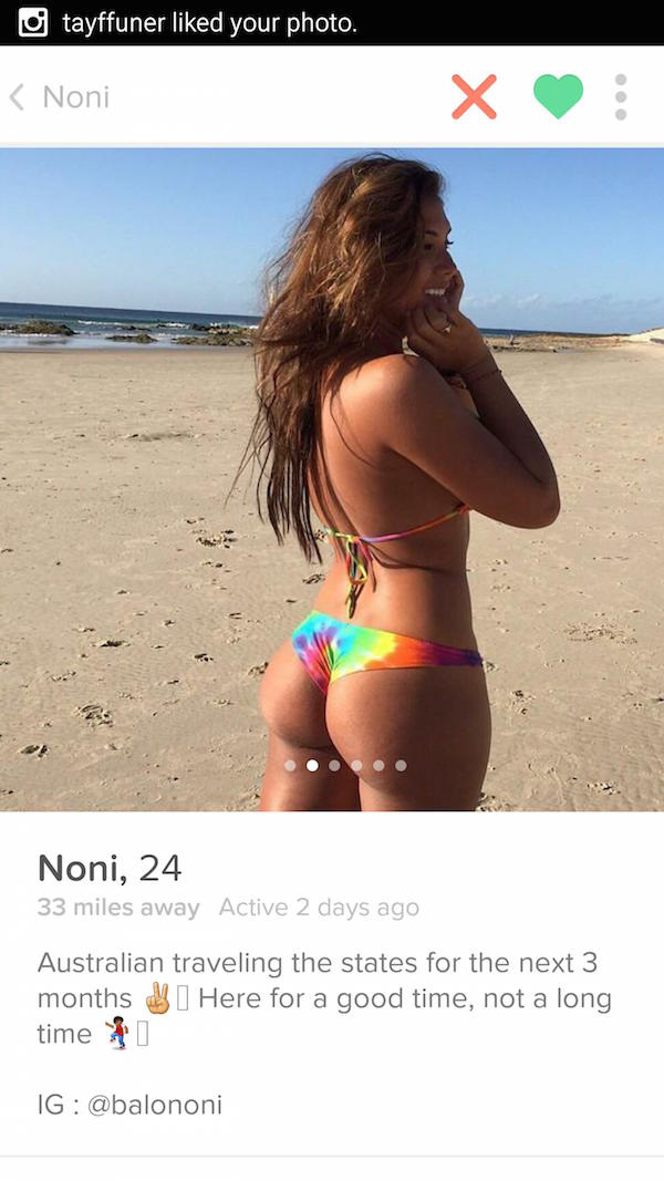 Here for a good time not a long time tinder